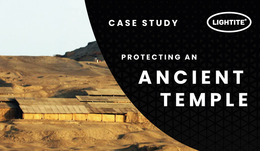 Lightite® Sheeting Protecting Ancient Temples