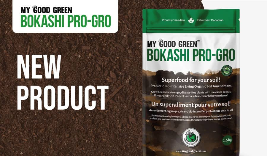 Introducing My Good Green Bokashi Pro Gro